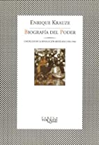 Biografia del poder/A Biography of Power:…
