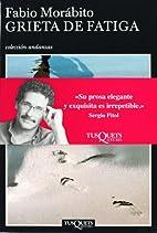 Grieta de fatiga (Spanish Edition) by Fabio…