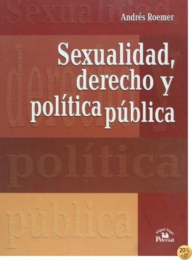 Sexualidad, derecho y política pública. (Spanish Edition)