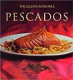 King, Shirley: Pescados: Fish, Spanish-Language Edition (Coleccion Williams-Sonoma) (Spanish Edition)