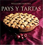Weil, Carolyn Beth: Williams-Sonoma Pays Y Tartas / Pies And Tarts