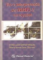 USO E INTERPRETACION DE MMPI-2 by LUCIO…