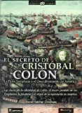 David Hatcher Childress: El secreto de Cristobal Colon (Spanish Edition)
