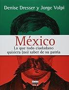 Mexico lo que todo ciudadano quisiera (no)…