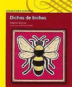Dichos de bichos (Serie Amarilla) (Spanish…