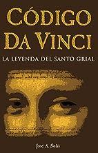 Codigo Da Vinci-La leyenda del Santo Grial…