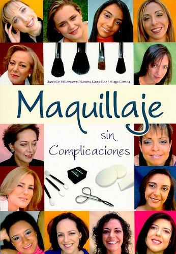 maquillaje-sin-complicaciones-spanish-edition
