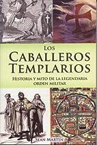 Los Caballeros Templarios (Spanish Edition)…