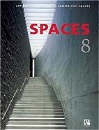 Spaces 8 (Spaces (Bilingual)) by Fernando de…