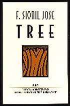 Tree by F. Sionil Jose