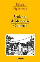 Caderno de Memórias Coloniais by…