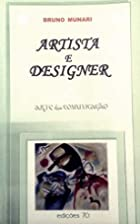 Artista ou Designer by Bruno Munari