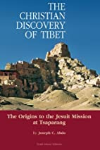 The Christian Discovery of Tibet: The…