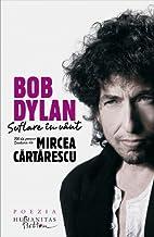 Suflare in vant - Bob Dylan by Bob Dylan