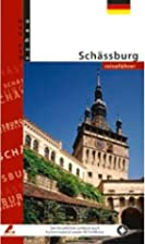 Travel Guide Sighisoara (German) by Mariana…