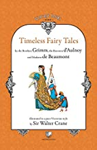 Timeless Fairy Tales by Brothers Grimm