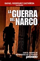 Guerra del Narco (Spanish Edition) by Rafael…