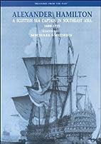 Alexander Hamilton: A Scottish Sea Captain…