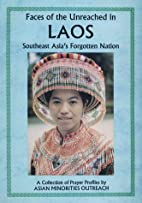 Faces of the Unreached in Laos, Southeast…