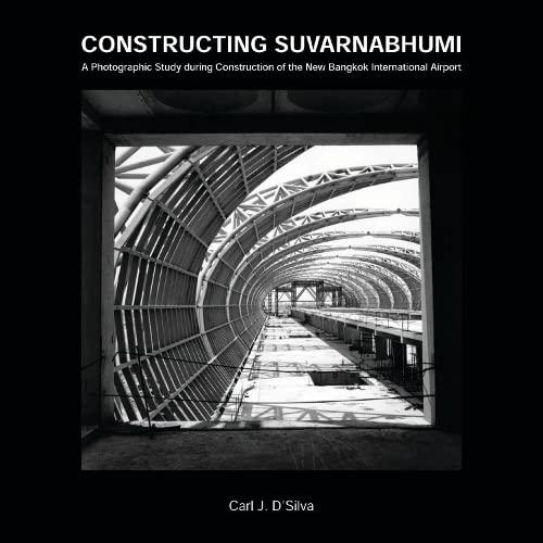 constructing-suvarnabhumi-a-photographic-study-during-construction-of-the-new-bangkok-international-airport