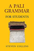 A Pali Grammar for Students by Steven…