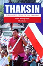 Thaksin: The Business Of Politics In…