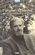 O Istanbul: Poems for a Turkish Album / Y…