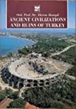 Akurgal: Ancient Civilizations and Ruins of Turkey