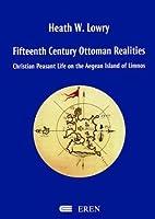 Fifteenth Century Ottoman Realities by Heath…