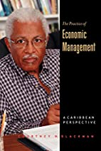 The Practice of Economic Management: A…