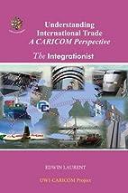 Understanding International Trade, A CARICOM…