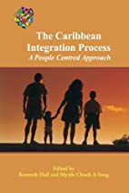 The Caribbean Integration Process: A People…