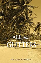 all that glitters by Michael Anthony