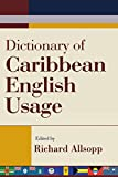 Allsopp, Richard: Dictionary of Caribbean English Usage