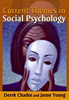 Current Themes in Social Psychology by Derek…