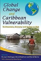 Global Change and Caribbean Vulnerability:…