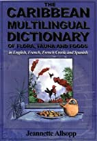 The Caribbean Multilingual Dictionary of…