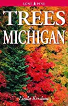 Trees of Michigan: Including Tall Shrubs by…