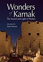 Wonders of Karnak: The Sound and Light of…