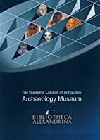 Bibliotheca Alexandrina: The Archaeology…