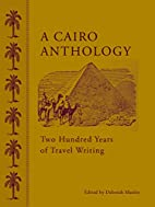 A Cairo Anthology: Two Hundred Years of…