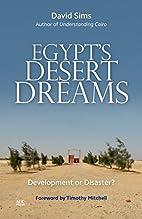 Egypt's Desert Dreams: Development or…