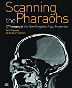 Scanning the Pharaohs: CT Imaging of the New…