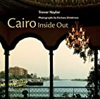 Cairo Inside Out by Trevor Naylor