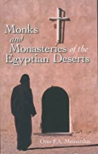 Monks & Monasteries of the Egyptian Desert…