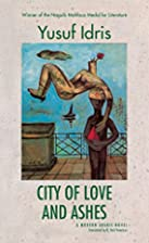 City of Love and Ashes by Yoesef Idris
