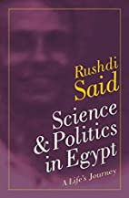Science & Politics in Egypt: A Life's…