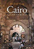 Cairo Illustrated by Michael Haag