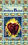 Ukala, Gracy: The Broken Bond