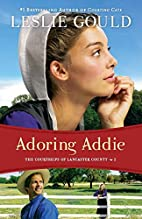 Adoring Addie (The Courtships of Lancaster…